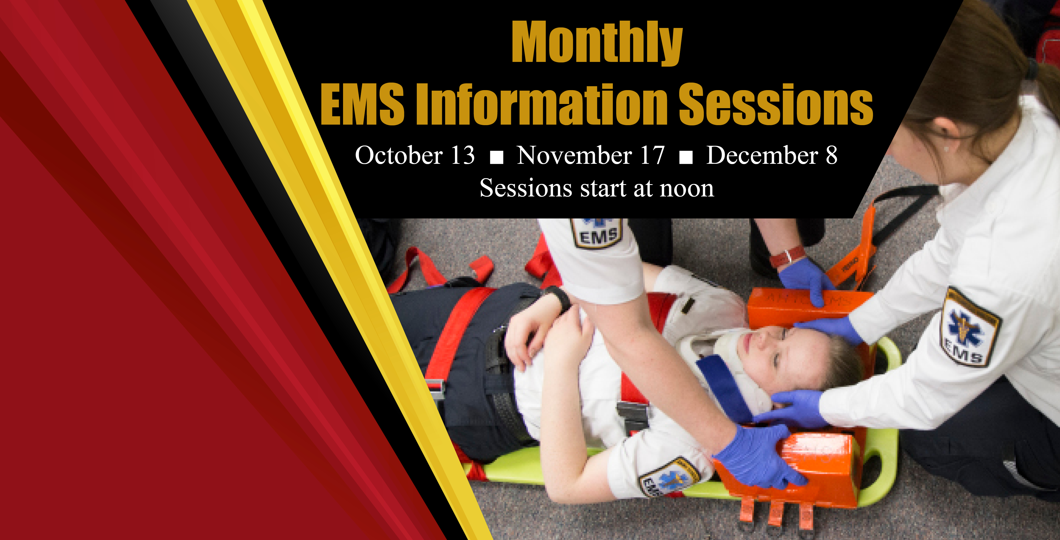 Emergency Medical Services Program Information Sessions