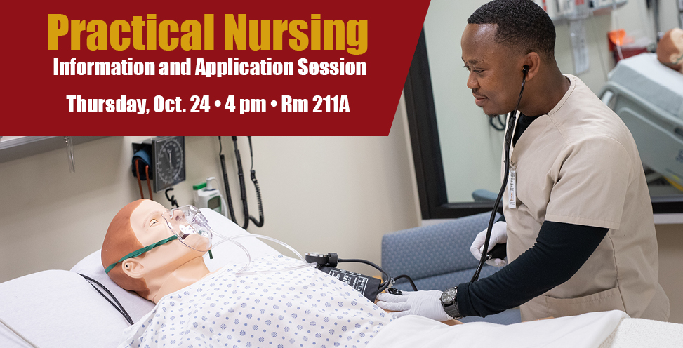 Practical Nursing. Information and Application Session. Thursday, Oct. 23, 4pm Rm 211A. Male Nursing student by test dummy.